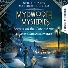 Secrets on the Cote d'Azur: Mydworth Mysteries - A Cosy Historical Mystery Series 8