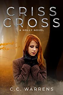Criss Cross: Christian Suspense (A Holly Novel Book 1)