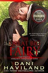 The Great Big Fairy (The Fairies Saga Book 6) Kindle Edition