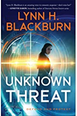 Unknown Threat (Defend and Protect Book #1) Kindle Edition