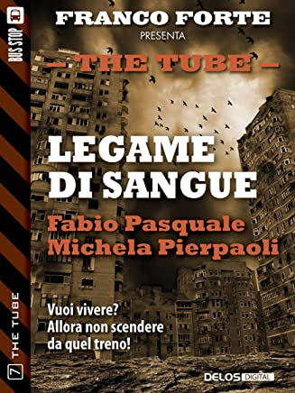 Legame di sangue (The Tube Vol. 7)