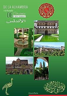EL ARTE ANDALUSÍ. De la Alhambra a la Mezquita de Cordoba. (Spanish Edition)