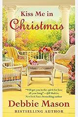 Kiss Me in Christmas (Christmas, Colorado Book 6) Kindle Edition