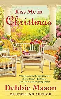Kiss Me in Christmas (Christmas, Colorado Book 6)