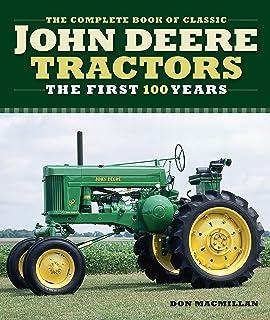 Macmillan, D: Complete Book of Classic John Deere Tractors (Complete Book Series)