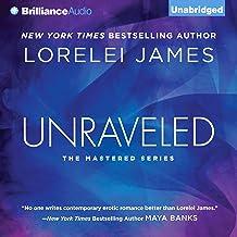 Unraveled: Mastered, Book 3