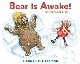 Bear Is Awake!: An Alphabet Story