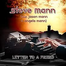 Letter to a Friend (feat. Jason Mann & Angela Mann)