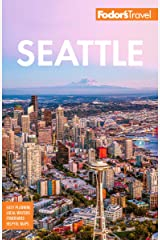 Fodor's Seattle (Full-color Travel Guide) Kindle Edition