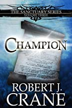 Champion (The Sanctuary Series Book 3)