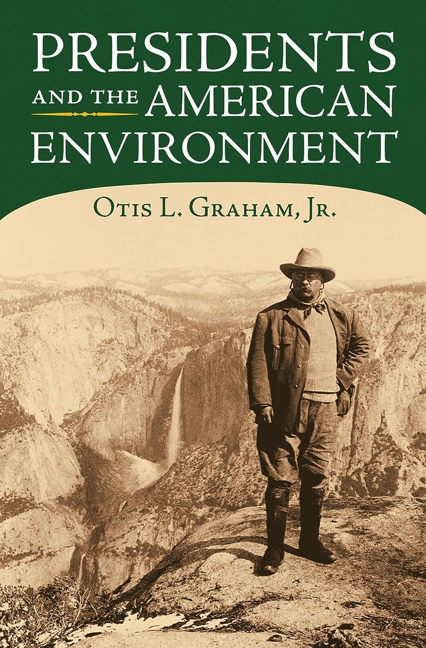 シュリンク農奴シュリンクPresidents and the American Environment (English Edition)