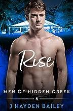 Rise (Men of Hidden Creek Season 4 Book 5)