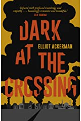 Dark at the Crossing Kindle Edition