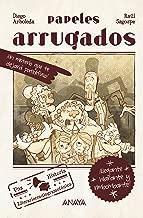 Papeles arrugados (Literatura Infantil (6-11 Años) - Narrativa Infantil) (Spanish Edition)