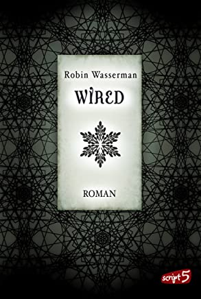 Wired (SciFi-Dystopie 3) (German Edition)