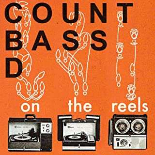 On The Reels [Explicit]