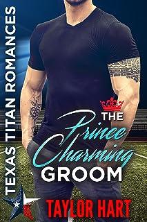 The Prince Charming Groom: Sweet, Christian Romance