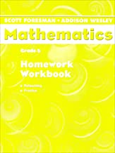 Scott Foresman Mathematics: Grade 5: Homework Workbook; Reteaching, Practice