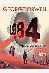 1984: The Graphic Novel Kindle Edition