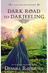 Dark Road to Darjeeling: A Historical Romance (A Lady Julia Grey Mystery Book 4) Kindle Edition