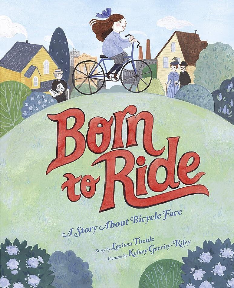ボーナス窓を洗う実現可能性Born to Ride: A Story About Bicycle Face (English Edition)