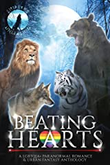 Beating Hearts: A LGBTQIA+ Paranormal Romance & Urban Fantasy Anthology (Shifters Unleashed) Kindle Edition