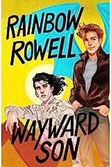 Wayward Son (Simon Snow Trilogy Book 2) Kindle Edition