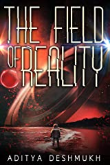 The Field Of Reality Kindle Edition