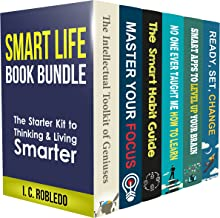 Smart Life Book Bundle (Books 1-6): The Starter Kit to Thinking & Living Smarter