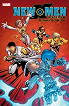 New X-Men: Academy X - The Complete Collection (New X-Men (2004-2008) Book 1)