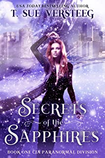 Secrets of the Sapphires (CIA Paranormal Division Book 1)