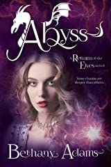 Abyss (The Return of the Elves Book 5) Kindle Edition