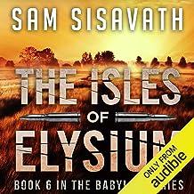 The Isles of Elysium: Purge of Babylon, Book 6
