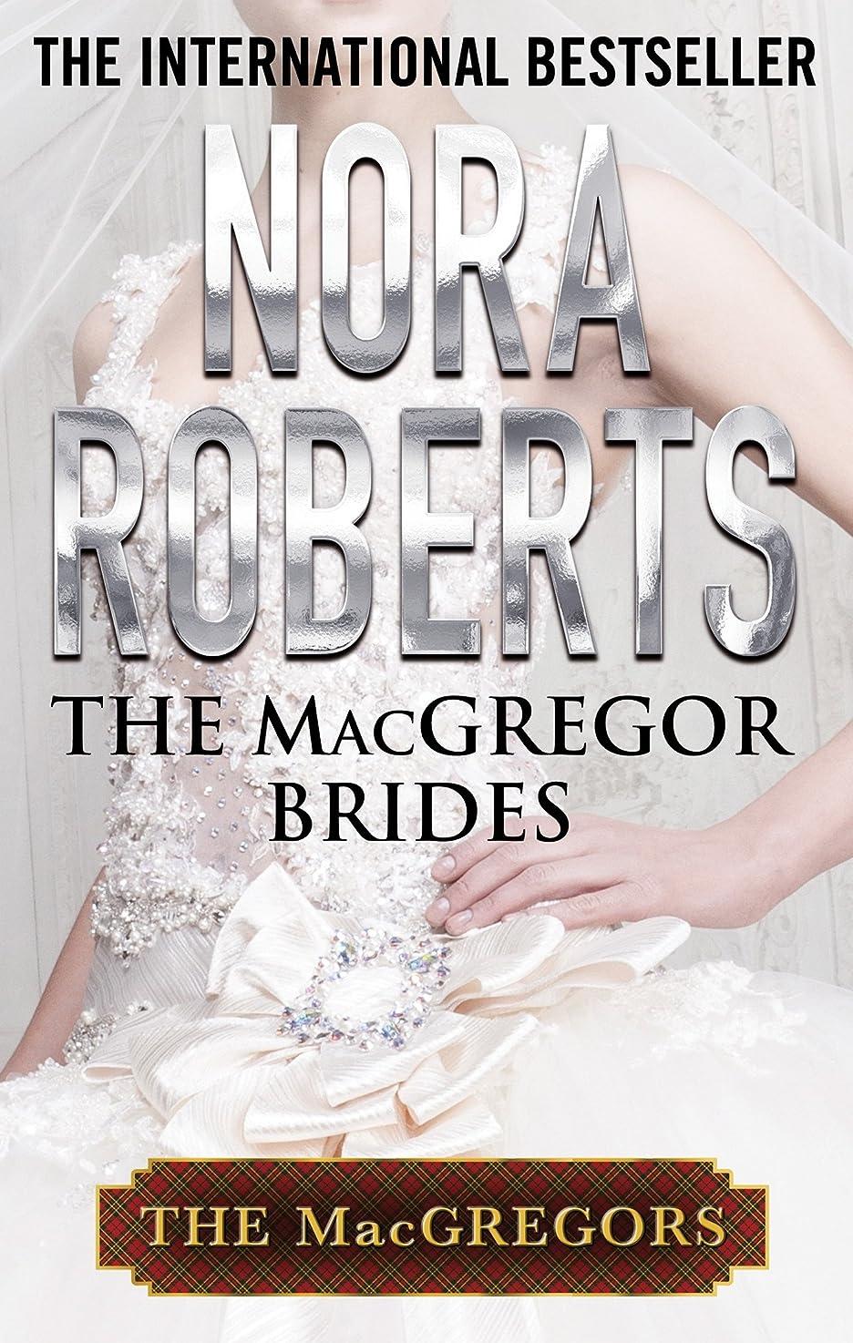 ボルト神秘的なゼリーThe MacGregor Brides (MacGregor's Book 6) (English Edition)