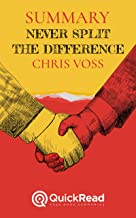 Summary: Never Split the Difference By Chris Voss (English Edition)