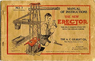 Manual of Instruction for the New Erector Number 7 (A.C. Gilbert Erector set manual, Form M984)