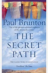The Secret Path: Meditation Teachings from One of the Greatest Spiritual Explorers of the Twentieth Century Kindle Edition