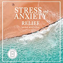 Stress and Anxiety Relief: Guided Meditation