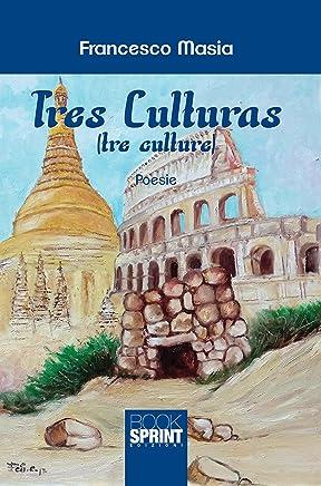 Tres culturas (tre culture)
