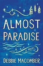 Almost Paradise: A Novel (Debbie Macomber Classics)