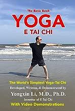 Yoga E Tai Chi (The Basic Book): The World's Simplest Yoga-Tai Chi