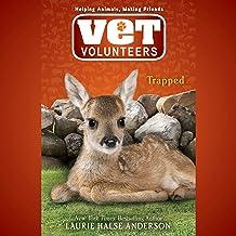 Trapped: Vet Volunteers, Book 8