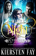 A Wicked Night - (Creatures of Darkness 2) A Coraline Conwell Novel: Paranormal Suspense Romance
