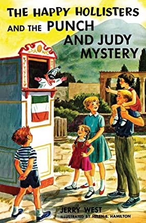 The Happy Hollisters and the Punch and Judy Mystery: (Volume 27) (English Edition)