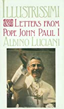 Illustrissimi: Letters from Pope John Paul I