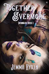 Together Evermore (Entangled Fates Book 1) Kindle Edition