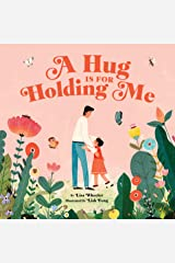 A Hug Is for Holding Me Kindle Edition