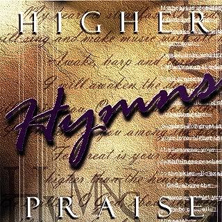 Higher Praise: Hymns