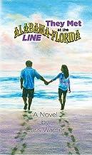They Met at the Alabama-Florida Line (Flora-Bama novels Book 2)