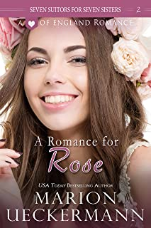 A Romance for Rose (Seven Suitors for Seven Sisters Book 2)